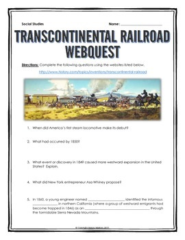 Transcontinental Railroad (Westward Expansion) - Webquest