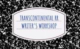 Transcontinental Railroad Writer's Workshop Google Drive