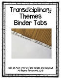 Transdiciplinary Themes Binder Tabs