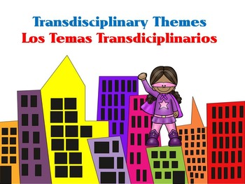 Transdisciplinary Theme- Bilingual, Super Hero IB PYP