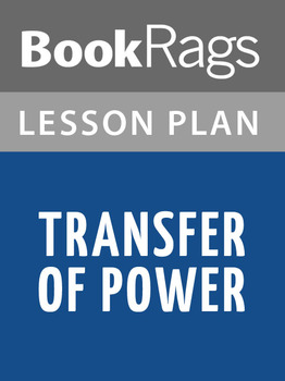 Transfer of Power Lesson Plans