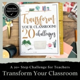 Transform Your Classroom: A 20+ Step Challenge for Teachers