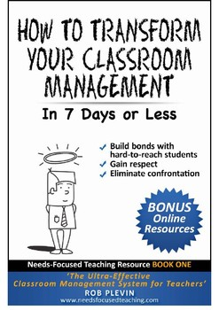 Transform Your Classroom Management in 7 Days or Less