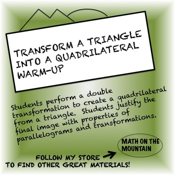 Transform a Triangle into a Quadrilateral Warm-Up