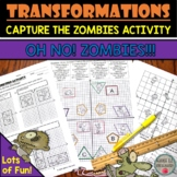 Transformation Activity (Capture the Zombies) Rigid Transf