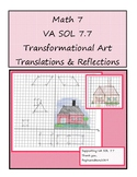 Transformation Art Project: Translations and Reflections Virginia VA SOL 7.7