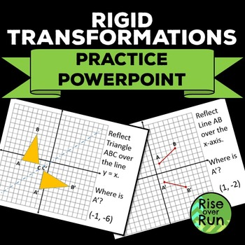 Transformation Practice Powerpoint - Translate, Reflect, Rotate
