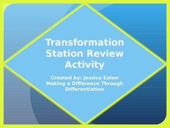 Transformation Station Review Activity