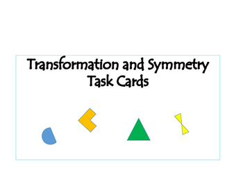 Transformation and Symmetry Task Cards