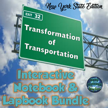 Transformation of Transportation in New York State Interactive Notebook