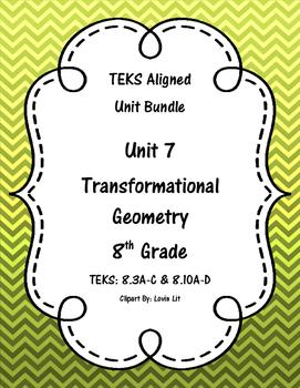 Transformational Geometry - (8th Grade Math TEKS 8.3A-C an