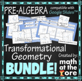 Transformational Geometry - BUNDLE - GOOGLE Slides