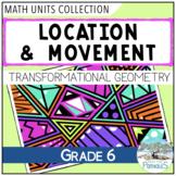 Transformational Geometry Complete Math Unit (grade 6)