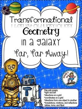 Transformational Geometry In A Galaxy Far, Far Away! - 10 Math Centers
