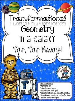 Transformational Geometry In A Galaxy Far, Far Away! - 10 Math Centers