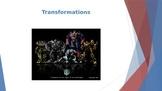 Transformations