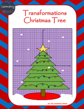 Geometry Project: Use Transformations to Create a Christmas Tree