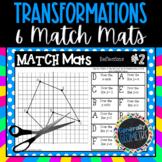 Transformations: 6 Match Mats; Geometry, Reflections, Rotations, Dilations