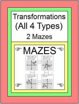 TRANSFORMATIONS: ALL 4 TYPES - 2 MAZES
