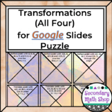 Transformations (All Four Types) GOOGLE DRIVE Puzzle Activity