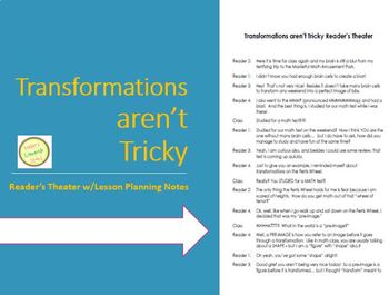 Transformations Aren't Tricky - Reader's Theater with Lesson Suggestion