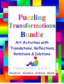 Transformations Bundle - Puzzle Art - Common Core 8.G.A.3