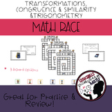 Math Race: Transformations, Congruence, Similarity, and Trig Review