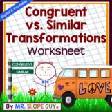 Transformations Congruent vs. Similar Worksheet
