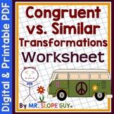 Transformations Congruent vs. Similar Worksheet (Distance Learning)