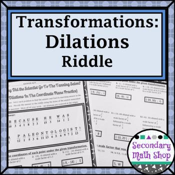 Transformations:  Coordinate Plane Dilations Riddle Practi