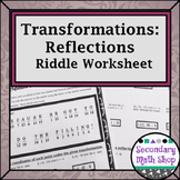 Transformations:  Coordinate Plane Reflections Riddle Practice Worksheet