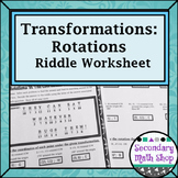 Transformations:  Coordinate Plane Rotations Riddle Practice Worksheet