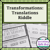 Transformations:  Coordinate Plane Translations Riddle Practice Worksheet
