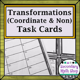 Transformations: Coordinate & Non-Coordinate Plane Task Cards!