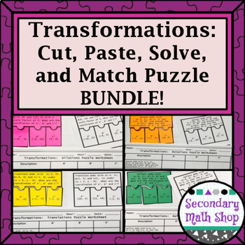 Transformations:  Cut, Paste, Solve, Match Puzzle Activity BUNDLE