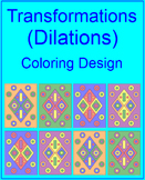 TRANSFORMATIONS: DILATIONS - COLORING ACTIVITY - 4 COLOR CHOICES