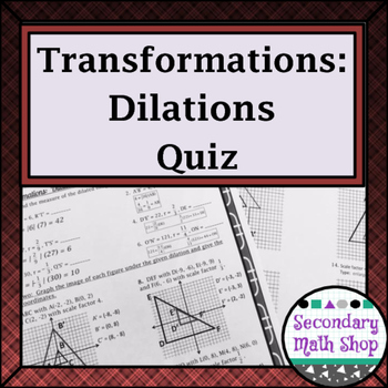 Transformations:  Dilations - Coordinate Plane and Scale F