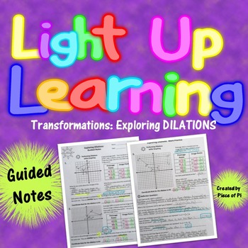 Transformations Dilations Guided Notes