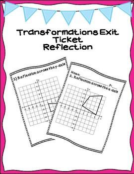 Transformations Exit Ticket Bundle-Reflection