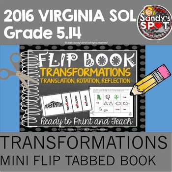 FLIP BOOK Transformations  Virginia SOL Aligned 4.11