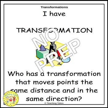 Transformations Geometry I Have, Who Has Game
