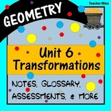 Transformations (Geometry - Unit 6)