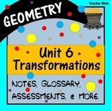 Transformations (Geometry - Unit 6)