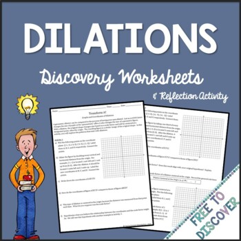 Transformations - Dilations Discovery Worksheets