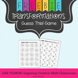 Transformations Guess This! Game {Translation, Reflection, Rotation, Dilation}