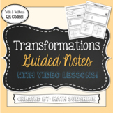 Transformations Guided Notes with Video Lessons (Geometry