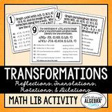 Transformations (Reflections, Translations, Rotations, Dilations) Math Lib