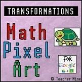 Transformations - Math Pixel Art Digital Activity - Turtle