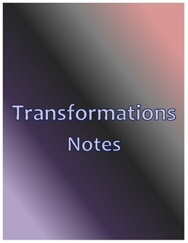 Transformations Notes