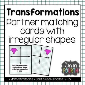 Transformations Irregular Shape Partner Cards